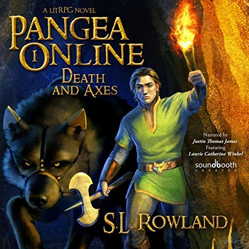 Pangea Online Book One: Death and Axes: A LitRPG Novel Audiobook Review
