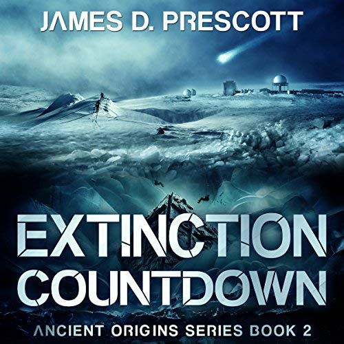 Extinction Countdown Book 2 of the Ancient Origins Series Audiobook Review