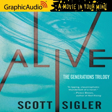 Alive: Book One of the Generations Trilogy AudiobookReview
