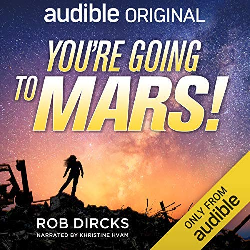 You're Going to Mars! Audiobook Review