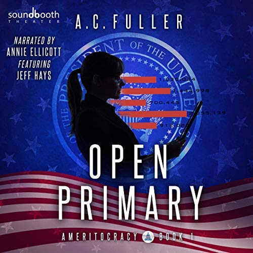 Open Primary (Ameritocracy Book 1) Audiobook Review