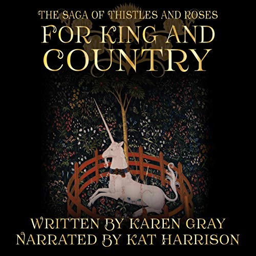 For King and Country: The Saga of Thistles and Roses AudiobookReview