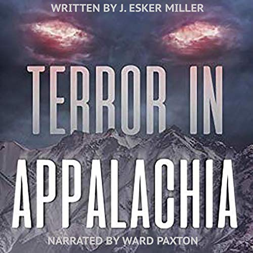 Terror in Appalachia Audiobook Review